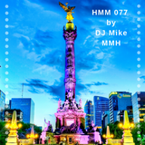 DJ Mike MMH - HMM Episode 077