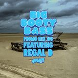 BBB Promo Mix #5 featuring REGAL D