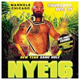 LIVE at Manhole, Chicago - New Years Eve 2015