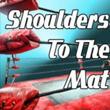 Shoulders to the Mat- March 13, 2013
