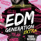 タワレコ限定 EDM Generation Extra missile Remix From EDM Radio Vol.82