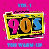 "The 90's - Vol.1 ""The Warm-Up"""