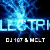 Electric (DJ 187 & MCLT)