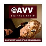 @AVV Biz Talk Radio - Smart Sassy & ALL Biz with CoHost - Doina Oincel