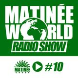 #Matinéeworld 10 Session by: FLAVIO ZARZA!!