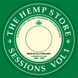 The Hempstore Sessions 1