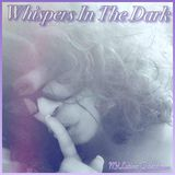 Whispers In The Dark Episode 15