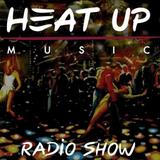 Heatup Radio Show  #1 with The Checkup & Jeremy Juno