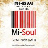 Rhemi Music Show / Mi-Soul Radio / Wed 7pm - 9pm / 26-02-2014