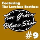 Tim Green Blues Show #9