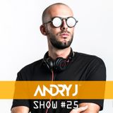 Andry J Show #25