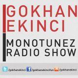 Gokhan Ekinci - Monotunez Radio Show MRS#01