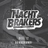 Nachtbrakers Mixtape 12 - Donagrandi