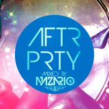 AFTR PRTY - Mixed by NAZARIO