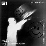 Eclair Fifi w/ Chaotic Reality - 24th May 2018