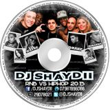 DJ SHAYDII RNB VS HIPHOP 2013