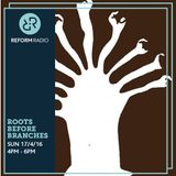 Roots Before Branches 17th April 2016