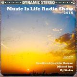 Dj Siska - Music is life soulful & Jackin