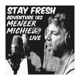 Adventure #182 MENEER MICHIELS LIVE & new Tyler|Miss Angel|Swindle|Little Simz