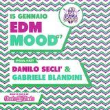 BLOW UP RADIO SHOW - PUNTATA EDM MOOD with @DANILO SECLI / @GABRIELE BLANDINI / @MANUFUNK