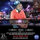 VDJ Chucky Bday Promo MixTape(10-8-16)