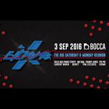 Extreme Reunion @ Bocca 3 September 2016 DJ Franky Jones
