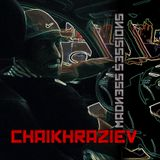 Madness Sessions #01 2015-11-22 - CHAIKHRAZIEV (First Episode Techno Edition)