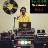 Set It Off Sessions Vol. 2: Dancehall Wheel Up