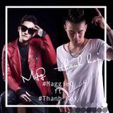 MixTape #2- Những ngày đẹp trời- MaggieQ ft ThanhKoi Rm