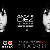 Oscar Diez - Booth Podcast 014 FlashBack Edition