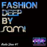 Sami Djafer -Fashion Deep FBR Radio Show #1