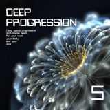 Deep Progression 5