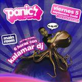 Kalamar Dj @ Panic (6h, 05-09-08)