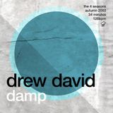 Drew David - The 4 Seasons - Damp / Autumn