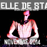 LA MENSUELLE DE STAN ENZILA - NOVEMBRE 2014 - SET LIVE with Timothee MARTIN