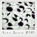 Radio Bounce #280 (w/ Poldoore, Ren Phillips, Dissythekid, Krilla, Fashawn ..)