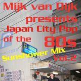 Mijk van Dijk presents Japan City Pop of the 80s Vol.2 - Sunshower Mix