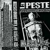 La Peste - Drug Store Core Boy  Side A (Kbal Sound System)