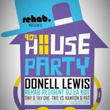 LIVE CLUB SET 90S HOUSE PARTY w DONNELL LEWIS @ REHAB NIGHTCLUB