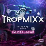Tropixx Squad - Tropmixx Vol. 1