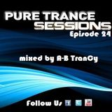 Pure Trance Sessions [Episode 24]