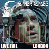 "Hammer Damage ""Live"" @ Live Evil London 11.11.11"