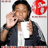 THE SLY SHOW: LIL WAYNE
