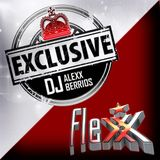 Dj Alexx Berrios Flexx Club Exclusive