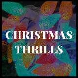 Christmas Thrills