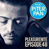 Danielino dj for Pleasure Nite | Radio Piterpan - Episode 48