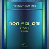 Ben Salem - Voyager EP24 11/12/16 Progressive Beats Radio