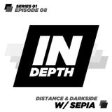 Distance & Darkside - Indepth Radio 08 with Sepia