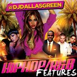 DJ Dallas Green - Hip Hop / R&B Features