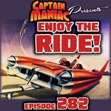 Episode 282 / Enjoy The Ride